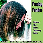 Freddy Fender Before The Next Teardrop Falls