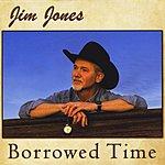Jim Jones Borrowed Time
