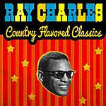 Ray Charles Country Flavored Classics