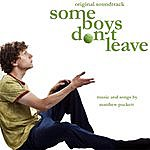 Matthew Puckett 'some Boys Don't Leave' - Music From And Inspired By The Film
