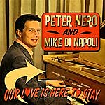 Peter Nero Our Love Is Here To Stay