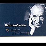 Paul Badura-Skoda Badura-Skoda - 75th Birthday Tribute (A Musical Biography)