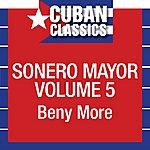 Beny Moré Sonero Mayor, Vol. 5