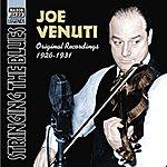 Joe Venuti Venuti, Joe: Stringing The Blues (1926-1931)