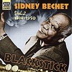 Sidney Bechet Bechet, Sidney: Blackstick (1938-1950)