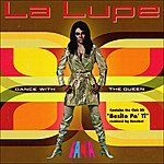 La Lupe Dance With The Queen