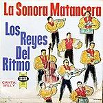 La Sonora Matancera Los Reyes Del Ritmo