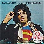 Ray Barretto Indestructible