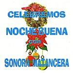 La Sonora Matancera Celebremos Nochebuena
