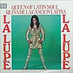 La Lupe Reina De La Cancion Latina