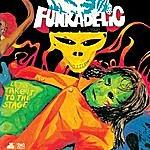 Funkadelic Let's Take It To The Stage