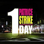 Patrice Strike 1 Day (Extended)