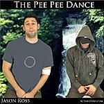 Jason Ross The Pee Pee Dance