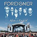 Foreigner Alive & Rockin' (Live At The Bang Your Head Festival, Balingen, Germany/2006)