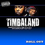 Timbaland Roll Out