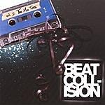 Beat Collision Volume 2 - The Mixtape