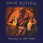 Dave Russell Dancing In The Heart