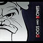 Bones Dogs And Bones