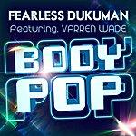 Fearless Body Pop (Feat. Varren Wade)