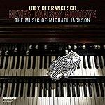 Joey DeFrancesco Never Can Say Goodbye