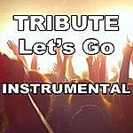 The Dream Team Let's Go (Calvin Harris Feat. Ne-Yo Instrumental Tribute)
