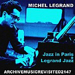 Michel Legrand Jazz In Paris And Legrand Jazz