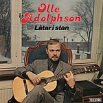 Olle Adolphson Låtar I Stan