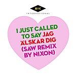 Acid House Kings I Just Called To Say Jag Älskar Dig (Saw Remix By Nixon)