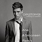 Christopher Nothing In Common (Aba & Simonsen Remix)