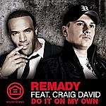 Remady Do It On My Own (Mike Candys Edit)
