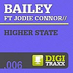 Bailey Higher State