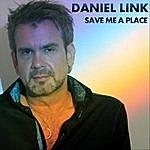 Daniel Link Save Me A Place (Alternative Mix) (Feat. Catfish Hodge & Vince Bell)