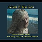 Penny Nichols Colors Of The Sun: Penny Nichols Sings The Early Songs Of Jackson Browne
