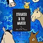 Julia Stanger In The Manger