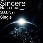 Sincere Nasa (Feat. S.U.N) - Single