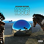 Scissor Sisters Magic Hour