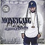 Peanut Slappin' In The Trunk Presents: Moneygang Bully
