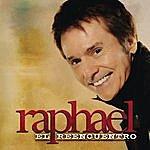 Raphael El Reencuentro