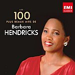 Barbara Hendricks 100 Best Barbara Hendricks