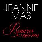 Jeanne Mas Remixes 1984-2004