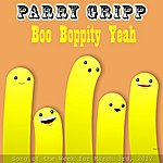 Parry Gripp Boo Boppity Yeah