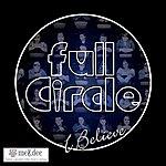 Full Circle I Believe