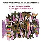 Mariachi Vargas De Tecalitlán De Las Mañanitas.. A Las Golondrinas