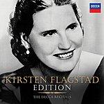 Kirsten Flagstad Kirsten Flagstad Edition - The Decca Recitals
