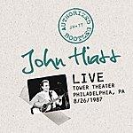 John Hiatt Authorized Bootleg: Live At The Tower Theater, Philadelphia, Pa 8/26/87