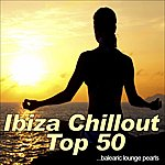 V.A. Ibiza Chillout Top 50 (Balearic Lounge Pearls)