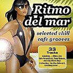 V.A. Ritmo Del Mar ...Selected Chill Cafe Grooves