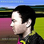John Myers What Can You Do - Single