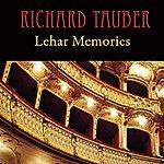 Richard Tauber Lehar Memories
