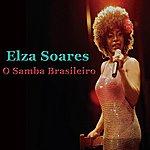 Elza Soares O Samba Brasileiro